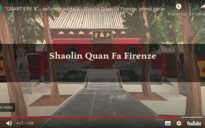Quartiere X – Shaolin Quan Fa Firenze